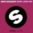 Start Lovin You/John Dahlback