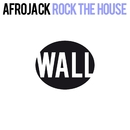 Rock The House/Afrojack