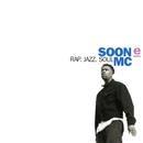 Rap, Jazz, Soul/Soon E MC