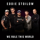 We Rule This World/Eddie Stoilow