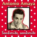 Sombrerito, sombrerito/Antonio Amaya