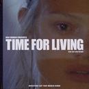 Time For Living (feat. Boy Matthews) [Director's Cut Tkay Maidza Remix]/Dan Farber