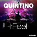 I Feel/Quintino