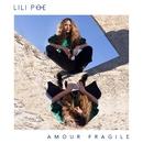 Amour fragile/Lili Poe