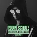 Unforgettable (The Remixes)/Robin Schulz
