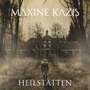 Heilstätten/Maxine Kazis