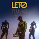 Trapstar/Leto