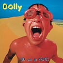 Un jour de rêves/Dolly