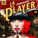 La Player (Bandolera)/Zion & Lennox