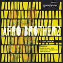 Tick Tock EP/Afro Brotherz