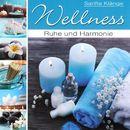 Wellness - Ruhe und Harmonie/Korte