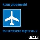 The Unreleased Flights, Vol. 2/Koen Groeneveld