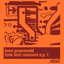 Funk Tech Rammers E.P. 1/Koen Groeneveld