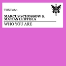 Who You Are/Marcus Schossow