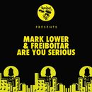 Are You Serious (Radio Edit)/Mark Lower