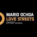 Love Streets/Mario Ochoa
