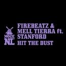 Hit The Dust (feat. Stanford)/Firebeatz