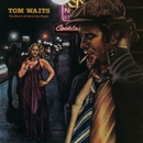 The Heart Of Saturday Night (Remastered)/Tom Waits