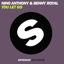 You Let Go/Nino Anthony