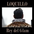 Rey del Glam/Loquillo