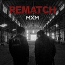 REMATCH/MXM (BRANDNEWBOYS)