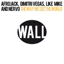 The Way We See The World (Tomorrowland Anthem Instrumental)/Afrojack