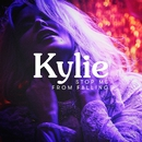 Stop Me from Falling/Kylie Minogue
