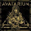 All I Want/Avatarium