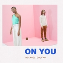 On You (Club Mix)/Michael Calfan