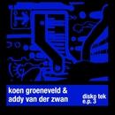 Disko Tek E.P. 3/Koen Groeneveld & Addy van der Zwan