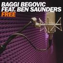 Free (feat. Ben Saunders) [Radio Edit]/Baggi Begovic