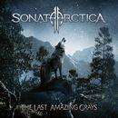 The Last Amazing Grays (Live)/Sonata Arctica