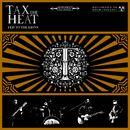 Animals/Tax The Heat