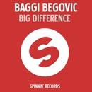 Big Difference/Baggi Begovic