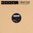 Seven Weeks/Sean Tyas