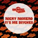 It's Me Bitches/Nicky Romero