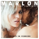 Marzo en febrero (feat. Ana Fernandez)/Marlon