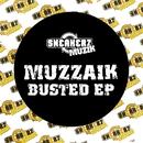 Muzzaik (Busted EP)/Muzzaik
