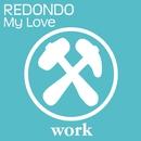 My Love/Redondo