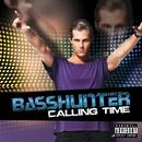 Calling Time/Basshunter