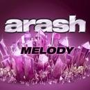 Melody/Arash