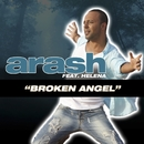 Broken Angel (feat. Helena)/Arash