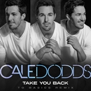 Take You Back (To Basics Remix)/Cale Dodds