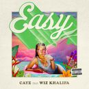 Easy (feat. Wiz Khalifa)/Caye