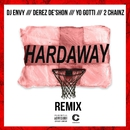 Hardaway (feat. Yo Gotti & 2 Chainz) [Remix]/DJ Envy