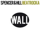 Beatrocka (Remixes)/Spencer & Hill