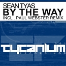 By The Way/Sean Tyas