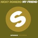 My Friend/Nicky Romero