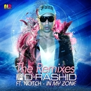 In My Zone (feat. Notch) [The Remixes]/D-Rashid