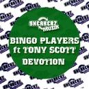 Devotion (feat. Tony Scott)/Bingo Players